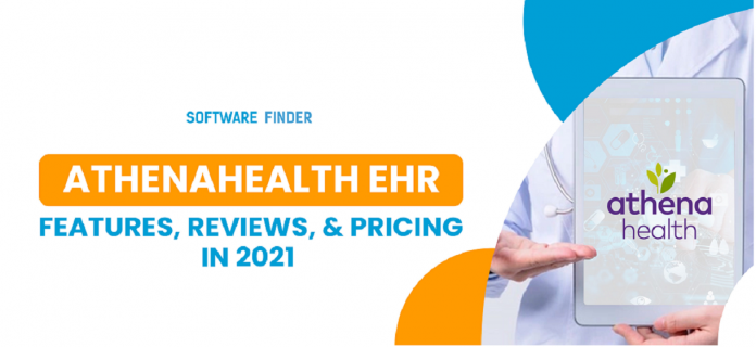 Athenahealth EHR: Features, Reviews, & Pricing in 2021